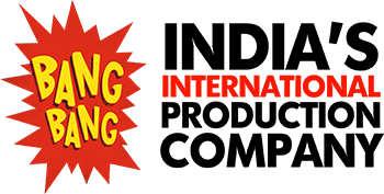 Bang Bang India's International Production Company